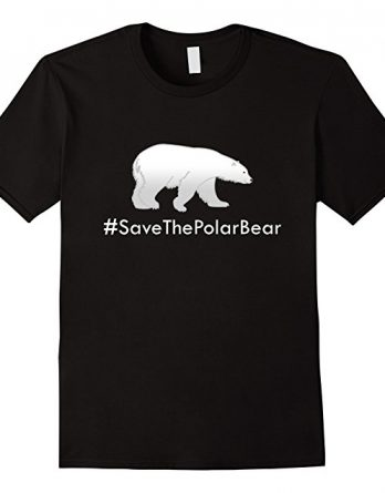 Save Polar Bear T-Shirt, Save Animals, There is No Planet B