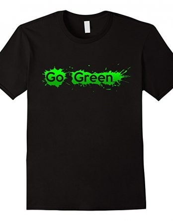 Keep Calm and Go Green Shirt, Recycle Save the Earth