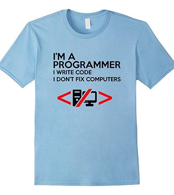Funny I am a Programmer I write Code T-shirt, Geek Nerd Tee