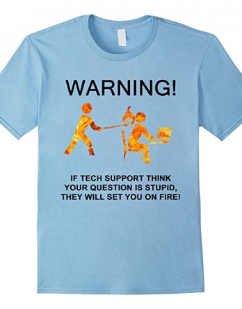 Funny Gift Tshirt for Sysadmin, Tech Support, Nerds & Geeks