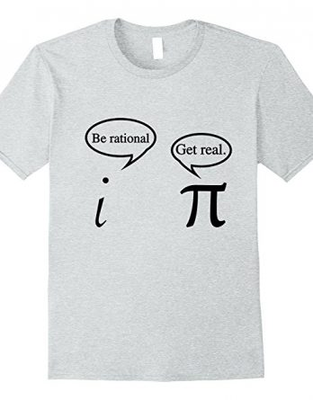 Funny Get Real Math Geek T-shirt | Math Teacher Gift T shirt